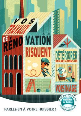 Vos travaux de rénovation risquent de détériorer vos relations de voisinage ? Parlez en à votre huissier